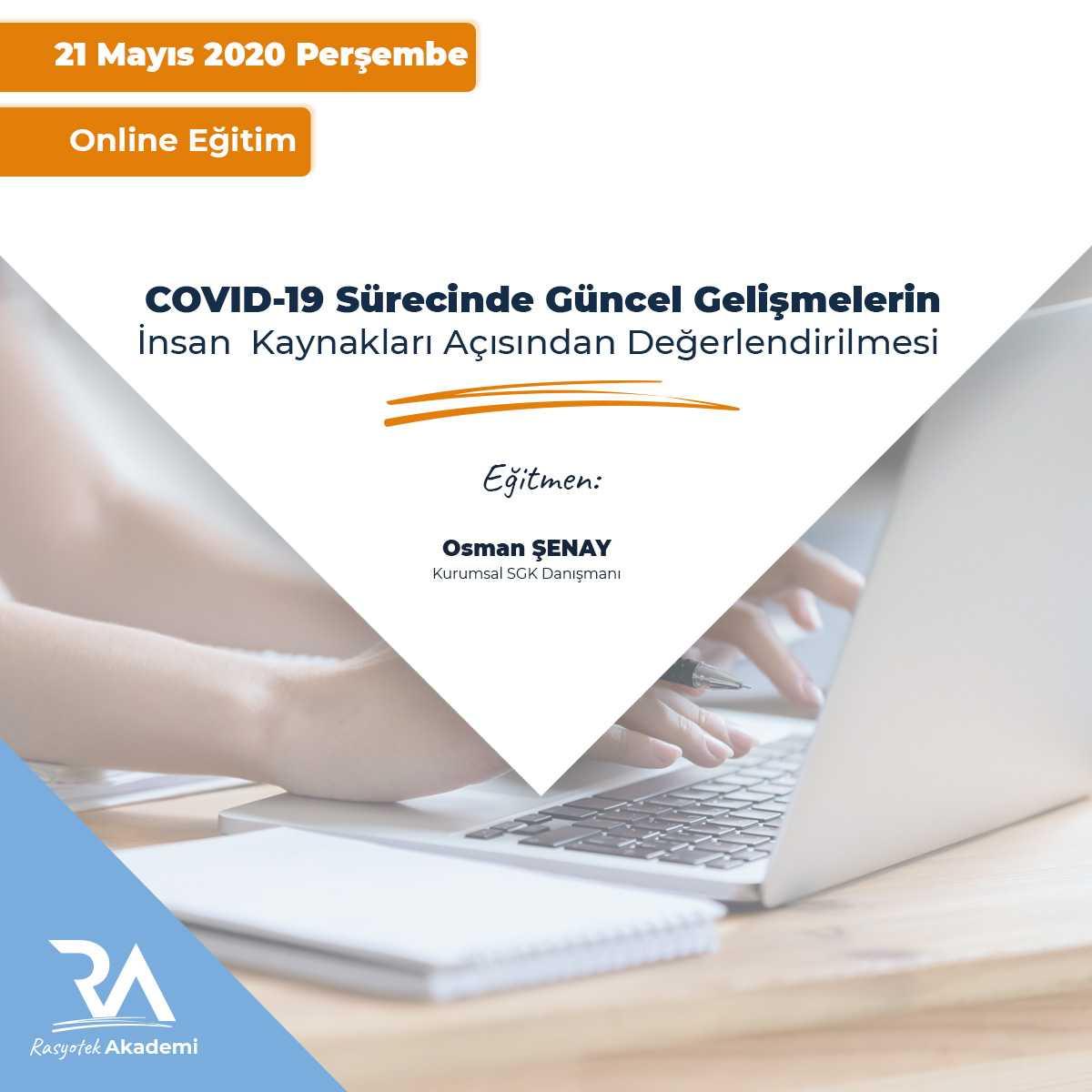 COVID-19 Sürecinde Güncel Gelişmelerin İnsan Kaynakları Açısından Değerlendirilmesi